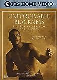 Unforgivable Blackness - The Rise and Fall of Jack Johnson