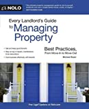 img - for Every Landlord's Guide to Managing Property: Best Practices, From Move-In to Move-Out book / textbook / text book