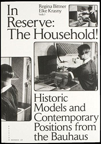 In reserve : the household édition bauhaus 49 /anglais Edition ...