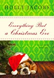 Everything but a Christmas Eve, Holly Jacobs, 0803499841