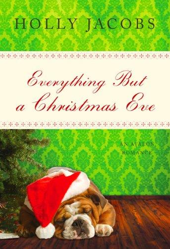 Everything But a Christmas Eve pdf epub