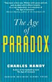 The Age of Paradox, Handy, Charles, 0875844251