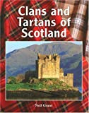 Clans and Tartans of Scotland, Neil Grant, 1597641995