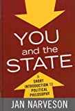 You and the State, Jan Narveson, 0742548430