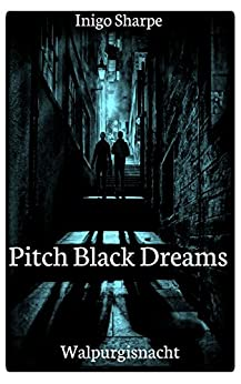 Download for free Pitch Black Dreams: