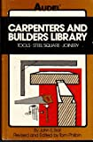 img - for Carpenters and Builders Library: Tools, Steel Square, Joinery v.1 (Carpenters and builders library / by John E. Ball) (Vol 1) book / textbook / text book