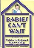 Babies Can't Wait 9780970913401
