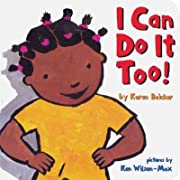 I Can Do It Too![ I CAN DO IT TOO! ] by Baicker, Karen (Author ) on Jun-23-2010 Hardcover