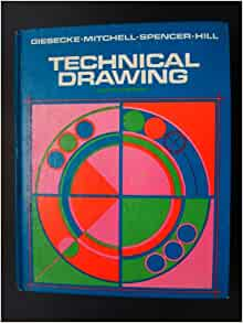 Technical drawing by frederick e giesecke pdf