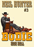 High Hell (A Bodie the Stalker Western Book 3)