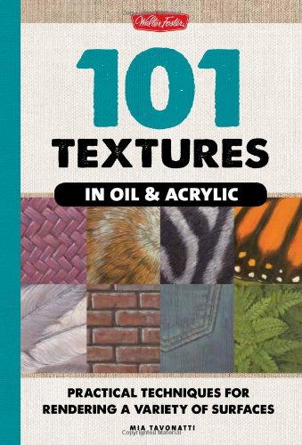 101-textures-in-oil-acrylic-practical-techniques-for-rendering-a-variety-of-surfaces
