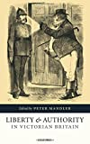 img - for Liberty and Authority in Victorian Britain book / textbook / text book