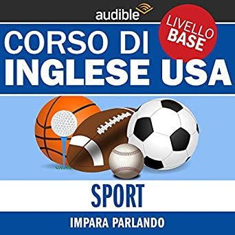 Sport Impara Parlando Inglese Usa Livello Base Audio Download