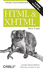 HTML & XHTML kurz & gut (O'Reillys Taschenbibliothek)