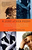 A Jury of Her Peers, Elaine Showalter, 1400034426