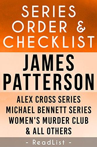James Patterson Series Order & Checklist: Alex Cross series, Michael Bennett, Women