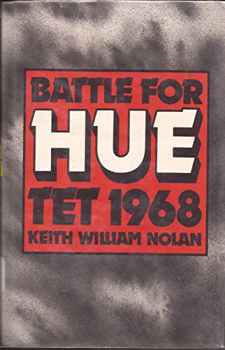 Battle for Hue: Tet 1968 by Brand: Presidio Pr
