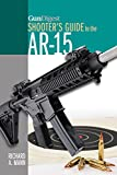 img - for Gun Digest Shooter's Guide to the AR-15 book / textbook / text book