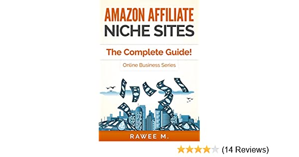 d85d4348b716 Amazon.com  Amazon Affiliate Niche Sites  How I Made  300 Month From ...
