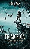 #9: Primordia: In Search of the Lost World