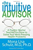 The Intuitive Advisor, Mona Lisa Schulz, 1401923933