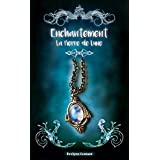 La pierre de lune (Enchantement t. 1) (French Edition)