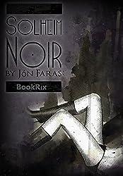 Solheim Noir: Eine Very-Dark-Romance-Liebesgeschichte
