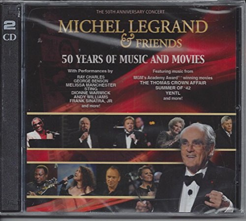 Michel Legrand & Friends: 50 Years of Music and (Melissa Friends)