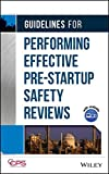 img - for Guidelines for Performing Effective Pre-Startup Safety Reviews book / textbook / text book