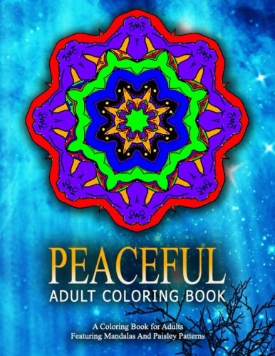 PEACEFUL ADULT COLORING BOOK - Vol.15: Relaxation Coloring Books For Adults (Volume 15)