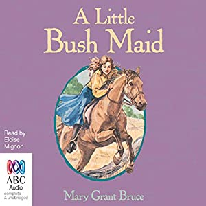A Little Bush Maid Audiobook