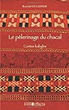 Pelerinage du chacal contes kabyles