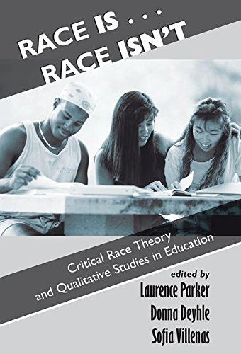 Race Is...Race Isn't: Critical Race Theory and Qualitative Studies in Education