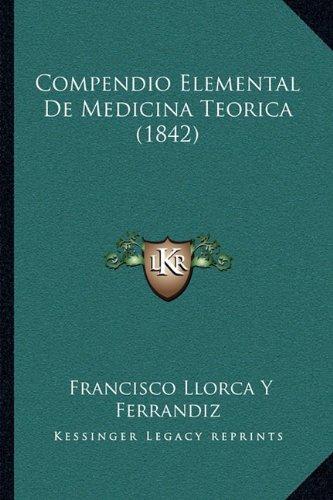 Compendio Elemental de Medicina Teorica (1842)