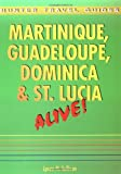 Martinique, Guadeloupe, Dominica and St. Lucia