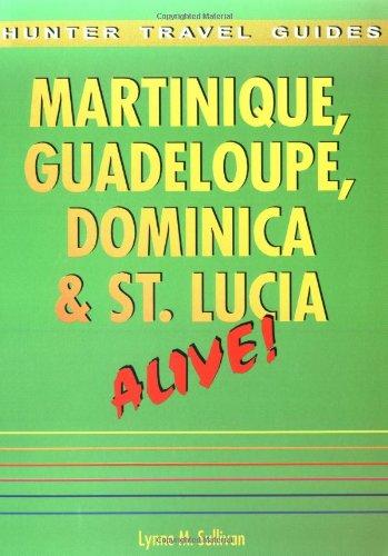 Martinique, Guadeloupe, Dominica & St. Lucia Paperback – December 1, 1999 Lynne M. Sullivan Hunter Pub Inc 1556508573 Reference - General