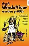 Auch Windeltiger Werden Größer - Heiteres Aus Dem Alltag Einer Ganz Normalen Familie, Claudia Markt, 3900693188
