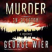 Murder in Elysium | George Wier