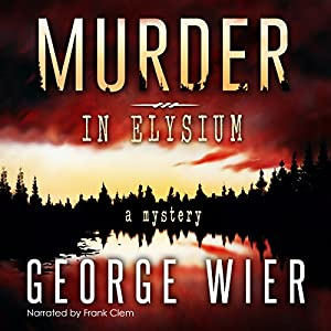 Murder in Elysium Audiobook