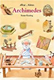 Archimedes: Ancient Greek Mathematician (Great Names)