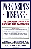 Parkinson's Disease, Abraham N. Lieberman and Frank L. Williams, 0671768190