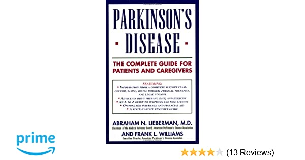 Parkinson's Disease: The Complete Guide for Patients and Caregivers
