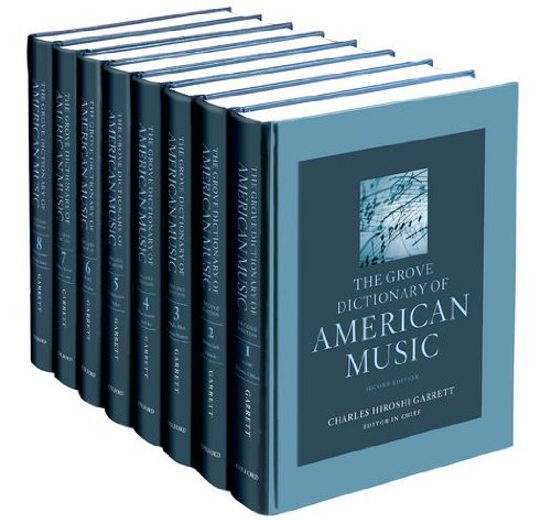 The Grove Dictionary Of American Music: 8-Volume Set
