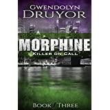 Morphine (Killer on Call Book 3)