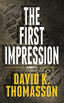 The First Impression by [Thomasson, David]
