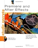 Premiere and after Effects Studio Secrets, Stan Carver and Jordan Wollman, 076453677X
