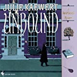 Front cover for the book Unbound by Julie Kaewert