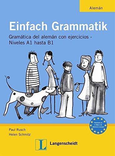 Einfach Grammatik - Ausgabe für spanischsprachige Lerner: Übungsgrammatik Deutsch A1 bis B1 (Material complementario)
