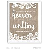Andaz Press Burlap Lace Print Wedding Collection, Personalized Party Signs, Because Someone We Love is in Heaven, There's a Little Bit of Heaven in Our Wedding Memorial Sign, 8.5x11-inch, 1-Pack