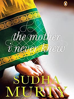 The Mother I Never Knew- Sudha Murty Books